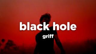 Download Griff - Black Hole (Lyric Video)