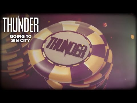 Thunder - Going To Sin City (Official Lyrics Video)