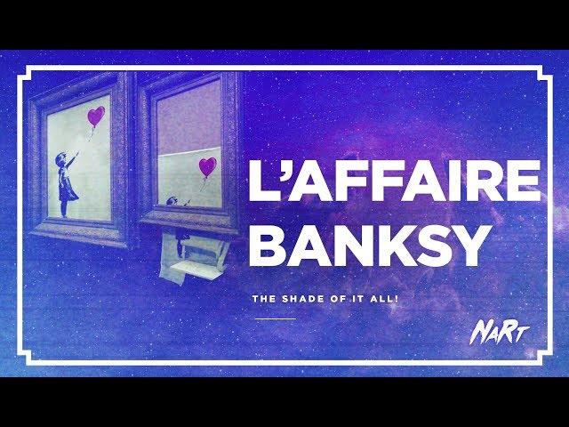 VLOG : l'affaire Banksy