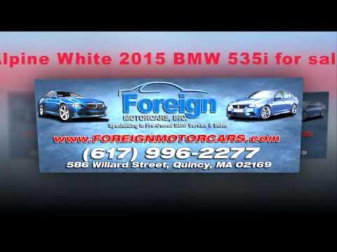 2015 BMW 535i, alpine white, Foreign Motorcars Inc, Quincy MA, BMW Service, BMW Repair, BMW Sales