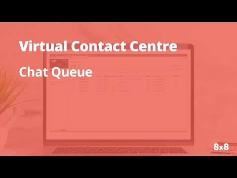 Virtual Contact Centre: Chat Queue