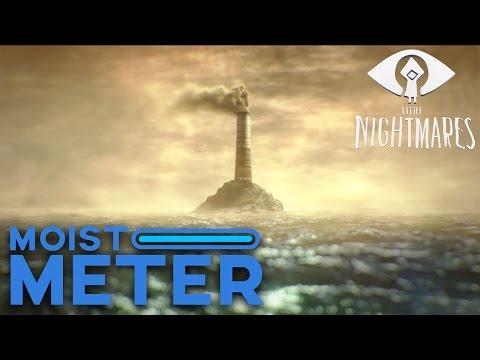 Moist Meter: Little Nightmares