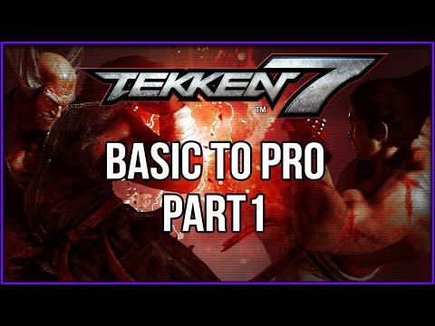 TEKKEN 7: BEGINNER GUIDE (BASIC TO PRO)