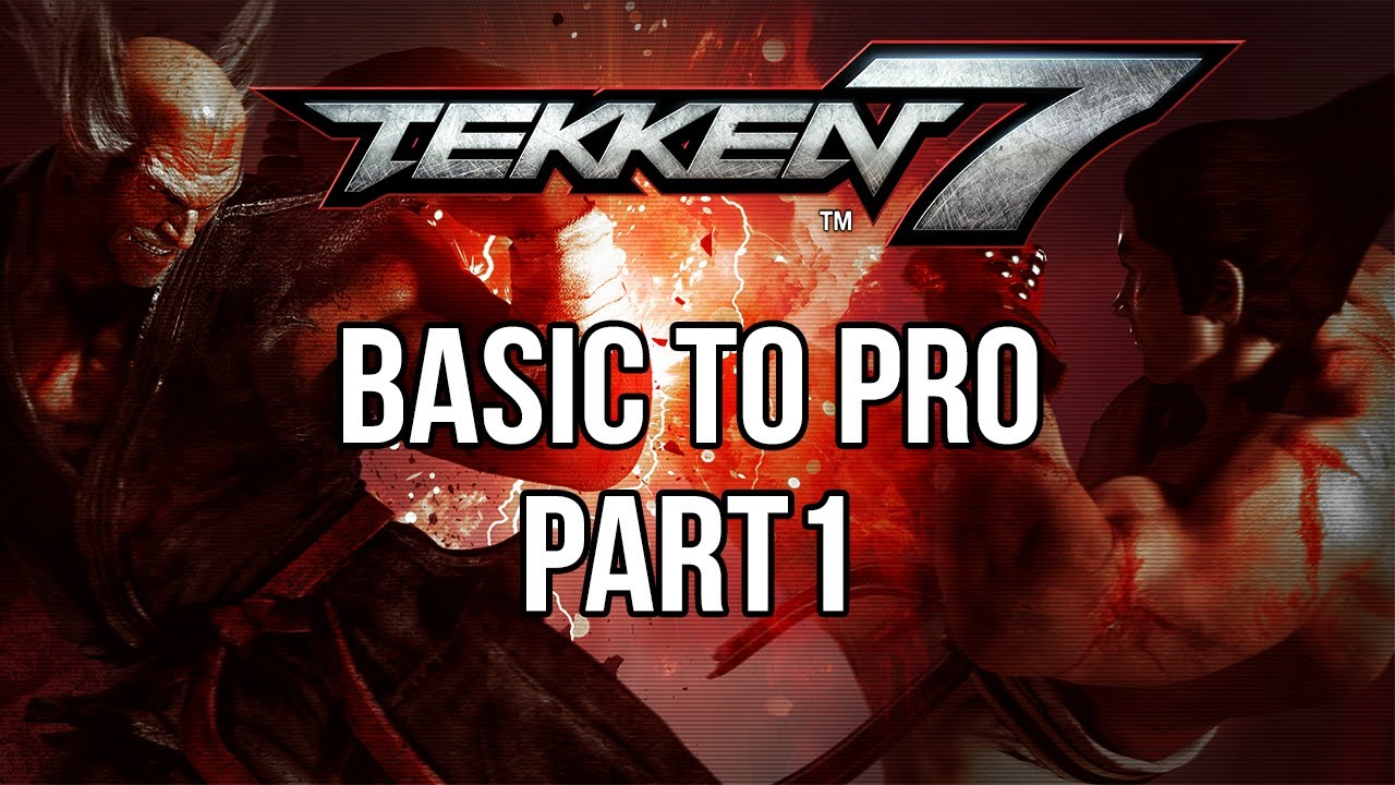 Tekken 7 tips guide: Top advice from a pro player