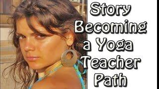 How I Became a Yoga Teacher Storytime
