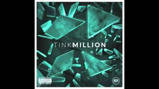 Tink - Million (Audio) clean version