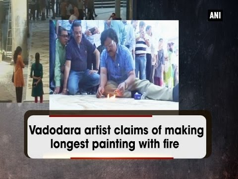 Vadodara artist claims of making longest painting with fire  - ANI #News