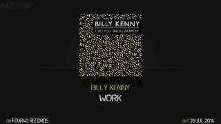 Billy Kenny - Work (Four40 Records)