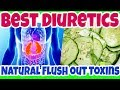 Reduce Hypertension, FLUSH OUT Toxins with THESE Best Diuretics Foods & Drinks - Natural Diuretics