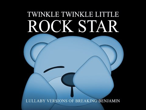 The Diary of Jane Lullaby Versions of Breaking Benjamin by Twinkle Twinkle Little Rock Star