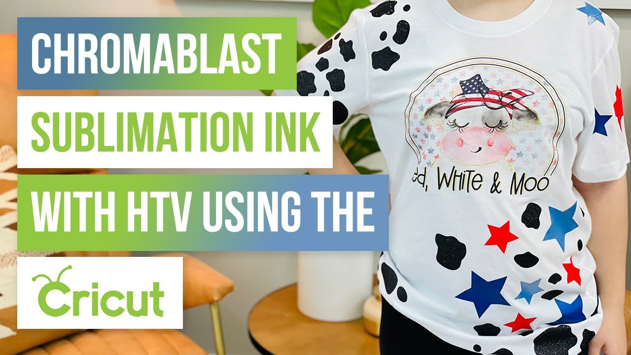 🎨Chromablast Sublimation Ink With HTV Using the Cricut