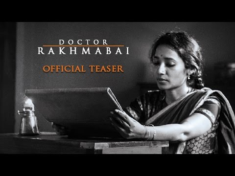 Doctor Rakhmabai Marathi Movie Official Teaser
