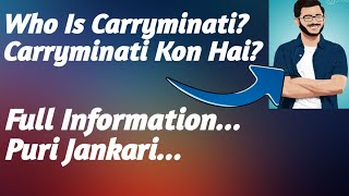 Who Is Carryminati? Full Information... |