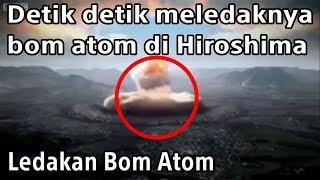 Download Detik detik meledaknya bom atom di Hiroshima
