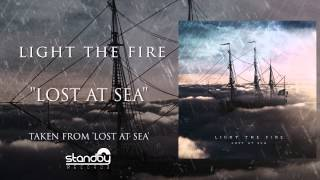 Light The Fire - Lost At Sea [AUDIO]