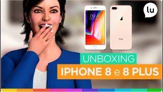 Unboxing iPhone 8 e 8 Plus - Canal da Lu - Magalu