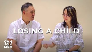 Parents Who Have Lost a Child | Can Ask Meh?