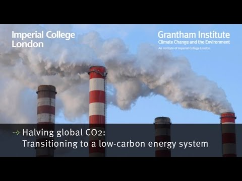 Halving global CO2 by 2050 - Professor Nilay Shah