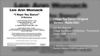 Lee Ann Womack - I Hope You Dance (Original Version - Radio Edit)