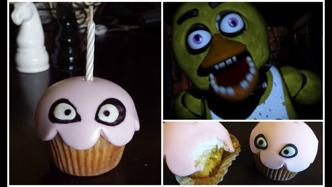 Fnaf chica s cupcake youtube