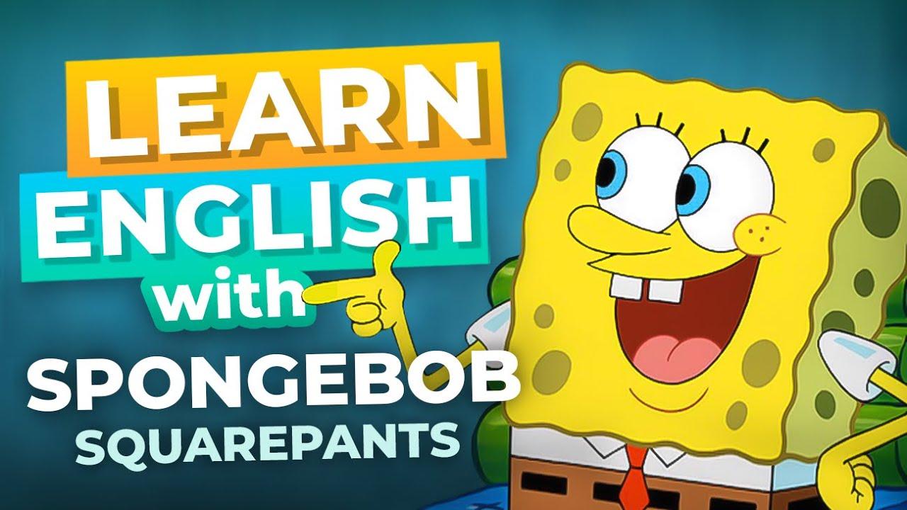 Learn English with SpongeBob SquarePants