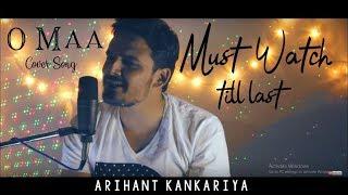 Tu kitni achi hai(O maa) - Cover by Arihant Kankariya
