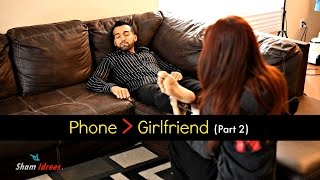vuclip Phone is greater than Girlfriend (Part 2) | Sham Idrees