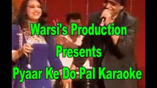 Pyar Ke Do Pal Karaoke By Warsi Productions
