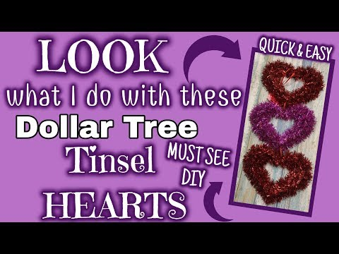 LOOK What I Do With These Dollar Tree TINSEL HEARTS | MUST SEE Quick & Easy DIY