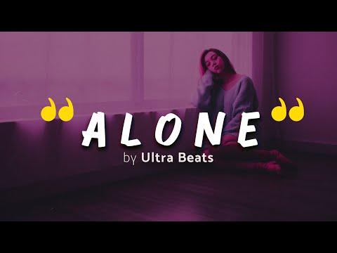 """ Alone "" Trap / Love / Oriental / Europe Type / Instrumental / Hip Hop Beat / Prod. by Ultra Beats"