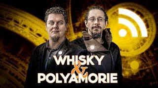Whisky & Polyamorie: Erweitertes magisches Weltbild, Mitfreude und verantwortungsvolle Freiheit