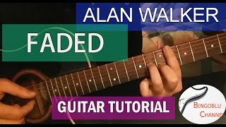Faded - Alan Walker - Guitar Tutorial How to Play and Tabs