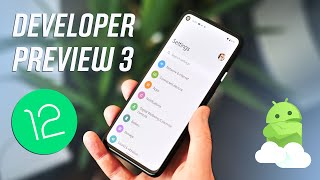 Android 12 DP3: What's new in final developer preview!