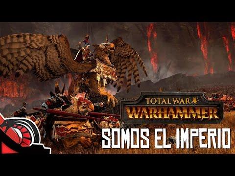 SOMOS EL IMPERIO | Total War: Warhammer - Campaña Coop c/ Gublin