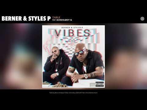 Berner & Styles P feat ScHoolboy Q