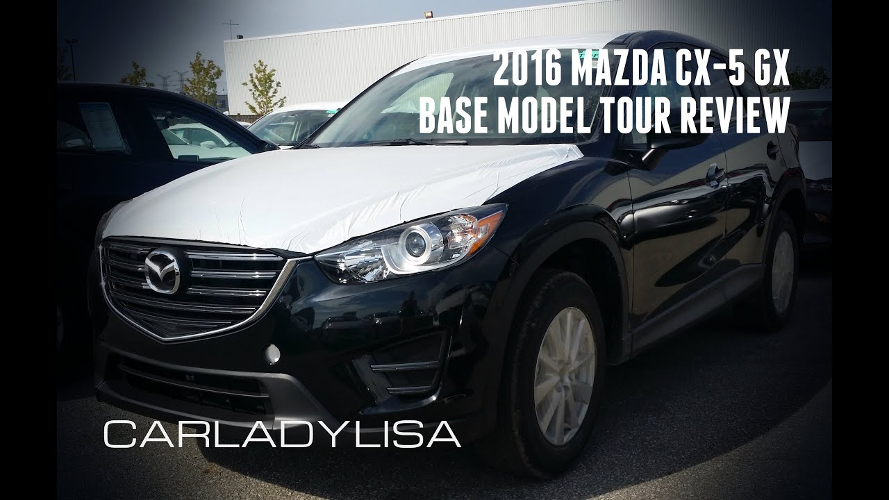 Great 2016.5 MAZDA CX 5 | Manual Transmission Base GX Model Tour Review