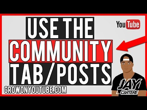 How To Use The YouTube Community Posts/Tab Feature Tutorial - YouTube Guide