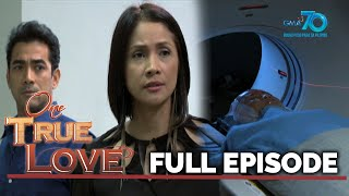 One True Love: Death chases Elize | Full Episode 49