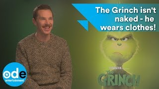 Benedict Cumberbatch: The Grinch isn't naked - he wears clothes!