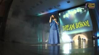 Я стану морем - Ани Лорак(Воропайкина Анна - Я стану морем - Dream School Школа эстрадного исполнительства
