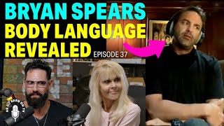 Britney Spears Brother Speaks Out | Bryan Spears Body Language Explained