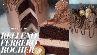 Relleno Ferrero|Pastel  Chocolate