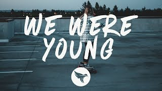 Petit Biscuit  We Were Young (Lyrics) ft JP Cooper