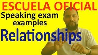 Sample B2 Speaking Test 3 RELATIONSHIPS