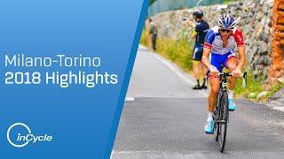 Milano-Torino 2018 | Full Race Highlights | inCycle