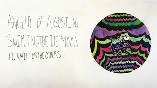 failzoom.com - Angelo De Augustine - I'll Wait for the Others (Official Audio)