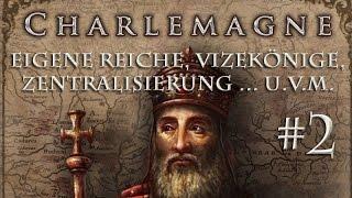 Crusader Kings 2: »Charlemagne« #2: Eigene Reiche, Vizekönige, Zentralisierung u.v.m.