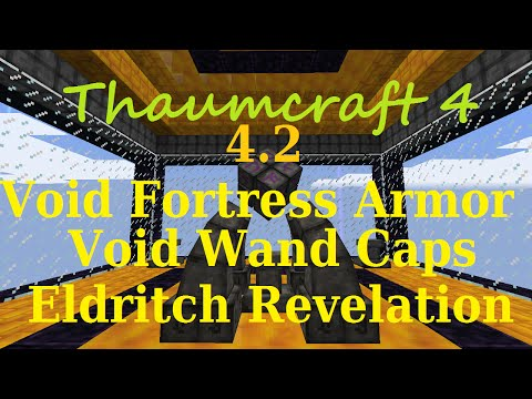 1 7 10] A Guide to Thaumcraft 4 2 - Void Fortress Armor