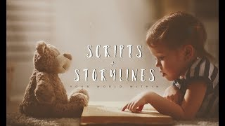 Scripts and Storylines - Inspirational Video