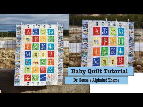 Baby Quilt Tutorial | Dr. Seuss's Alphabet Theme